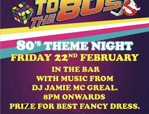 22nd Feb – 80's Night
