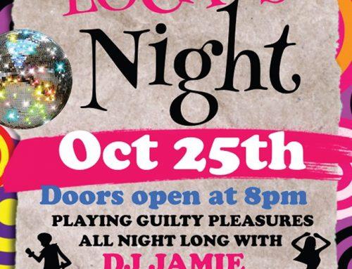 Locals Night – 25th October